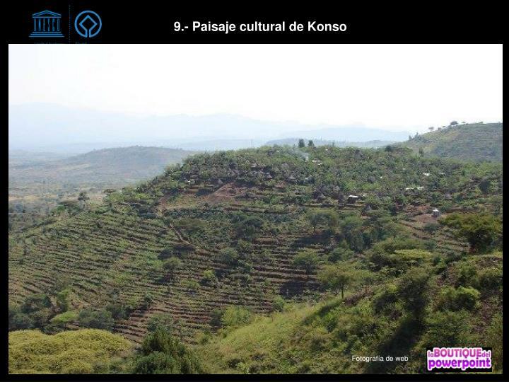 9.- Paisaje cultural de Konso