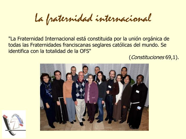La fraternidad internacional