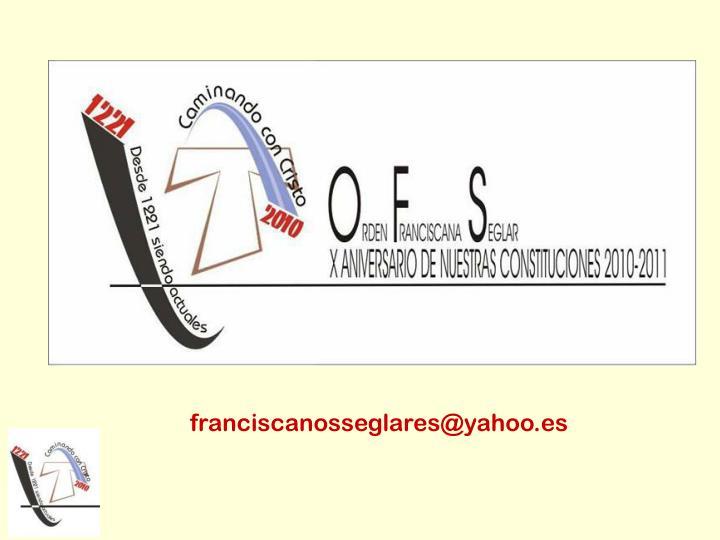 franciscanosseglares@yahoo.es