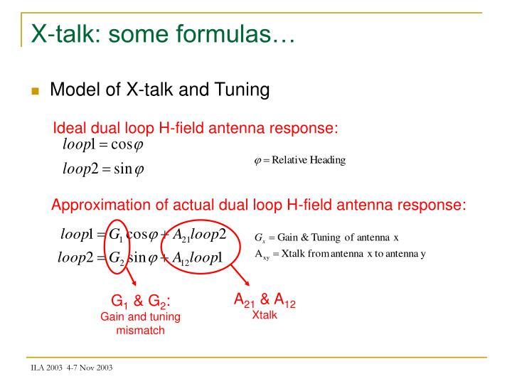 X-talk: some formulas…