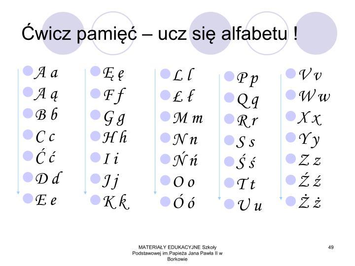 Ćwicz pamięć – ucz się alfabetu !