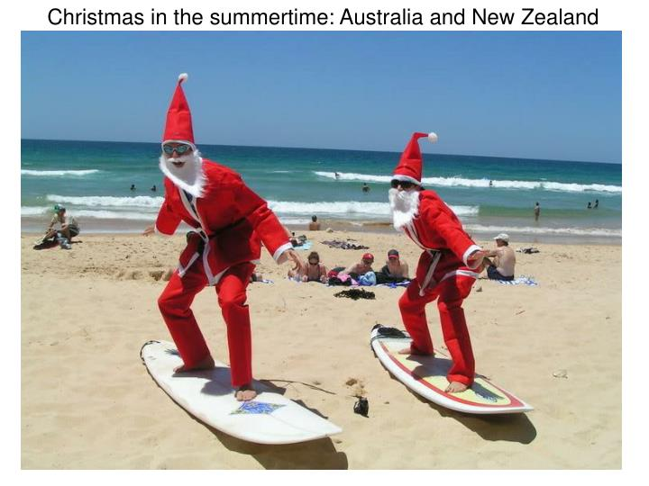 Christmas in the summertime: Australia and New Zealand