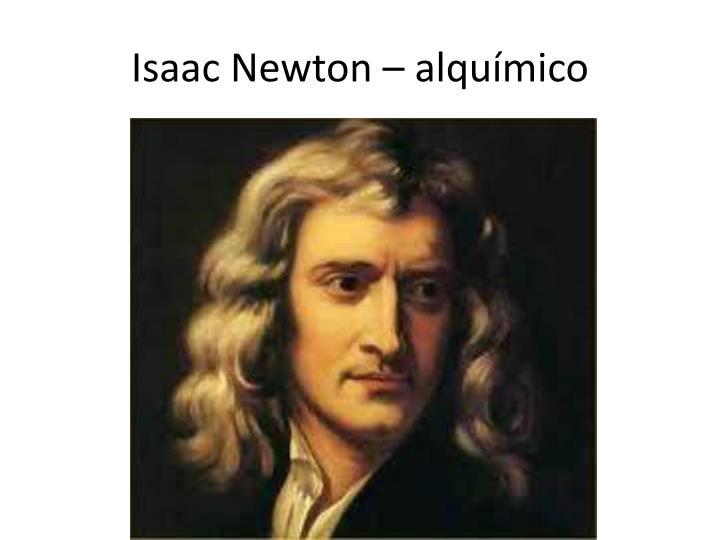 Isaac Newton –