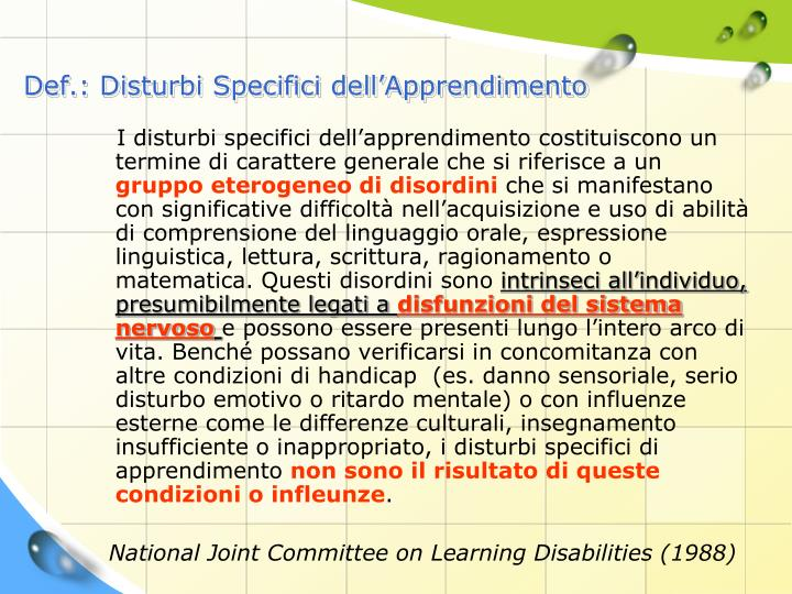 Def.: Disturbi Specifici dell'Apprendimento