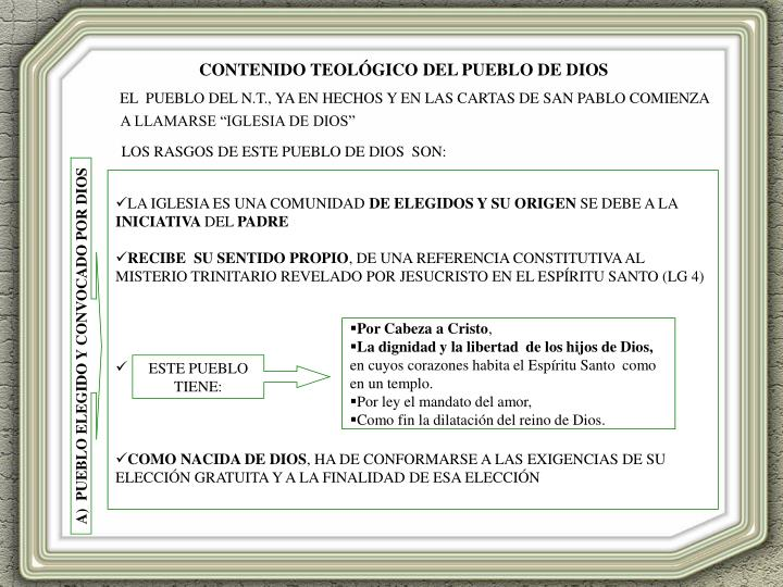 """EL  PUEBLO DEL N.T., YA EN HECHOS Y EN LAS CARTAS DE SAN PABLO COMIENZA A LLAMARSE """"IGLESIA DE DIOS"""""""