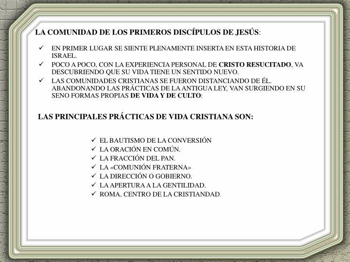 LA COMUNIDAD DE LOS PRIMEROS DISCÍPULOS DE JESÚS