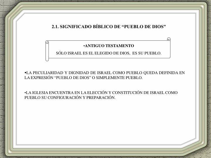 """2.1. SIGNIFICADO BÍBLICO DE """"PUEBLO DE DIOS"""""""