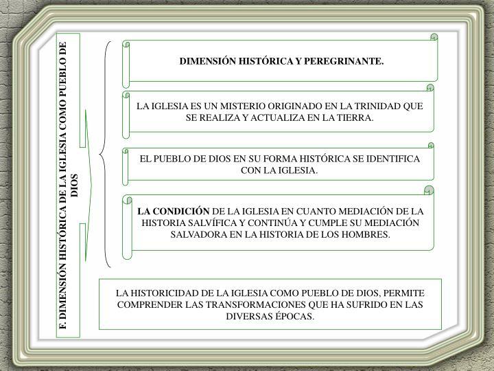 DIMENSIÓN HISTÓRICA Y PEREGRINANTE.