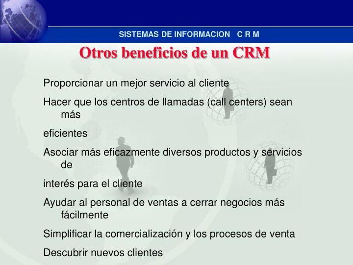 Otros beneficios de un CRM