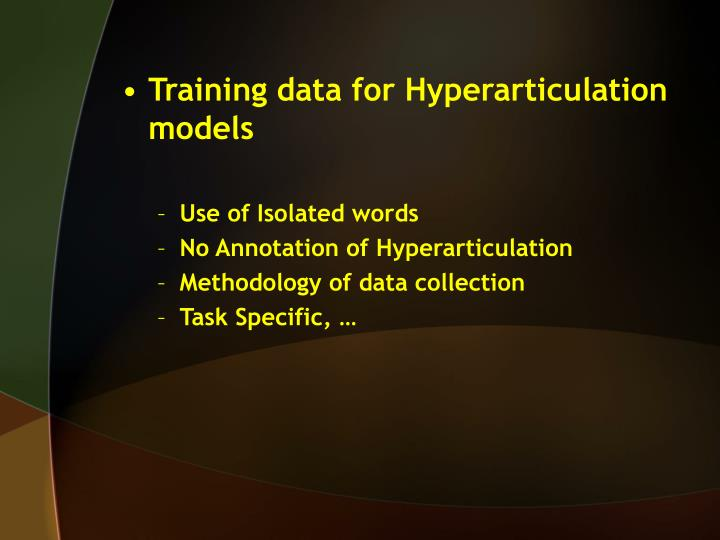 Training data for Hyperarticulation models