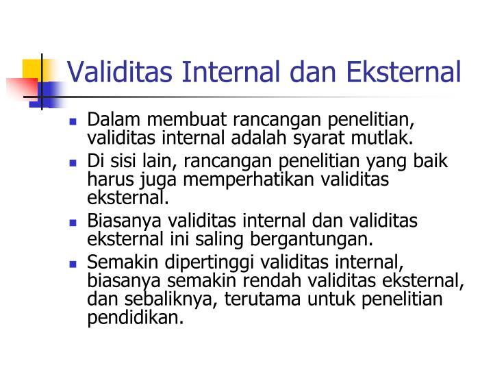 Validitas Internal dan Eksternal