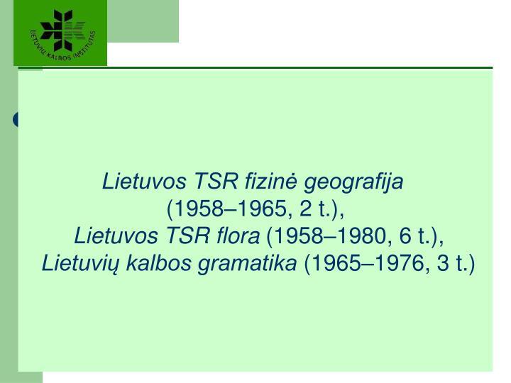 Lietuvos TSR fizinė geografija