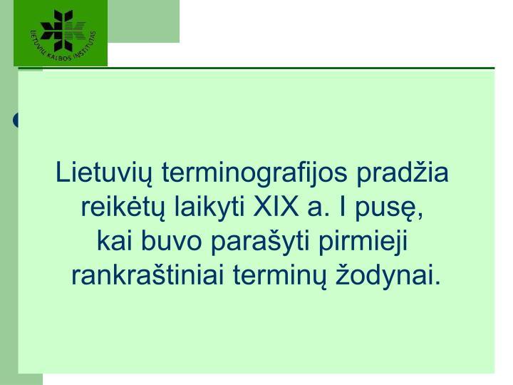 Lietuvių terminografijos pradžia