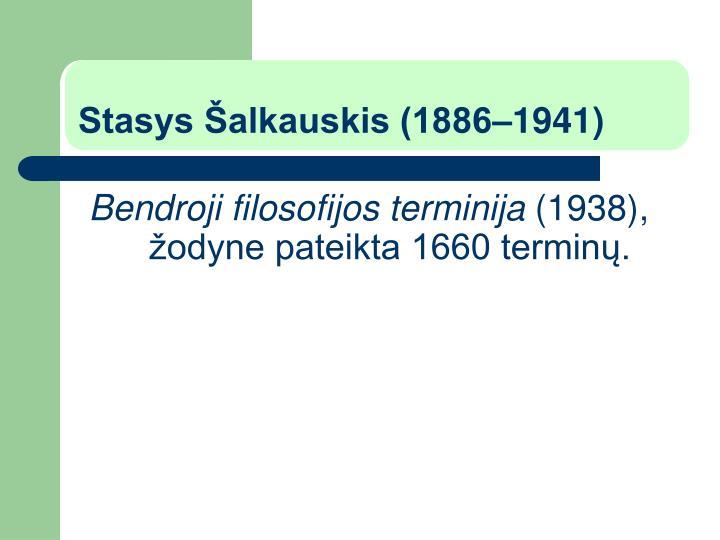 Stasys Šalkauskis (1886–1941)