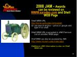 2008 jam awards can be reviewed on www sarodeo com and shell web page