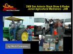 2008 san antonio stock show rodeo junior agricultural mechanics jam2