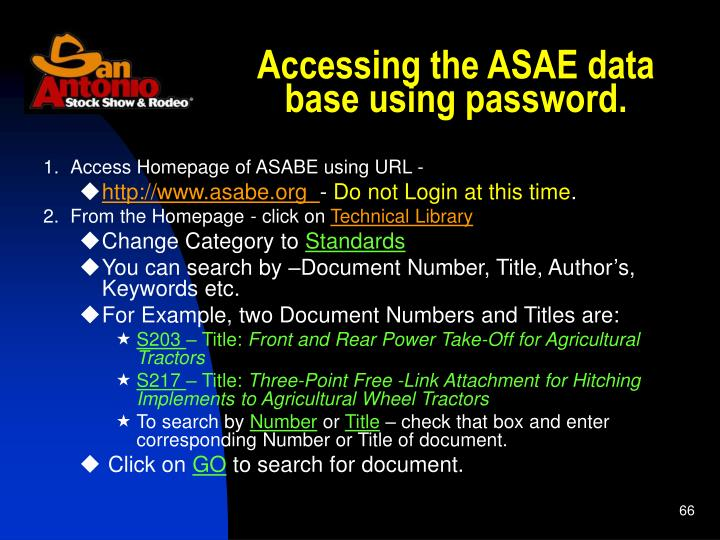 Accessing the ASAE data base using password.