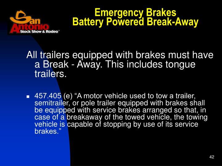 Emergency Brakes