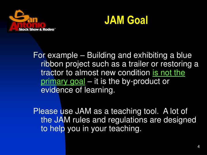 JAM Goal