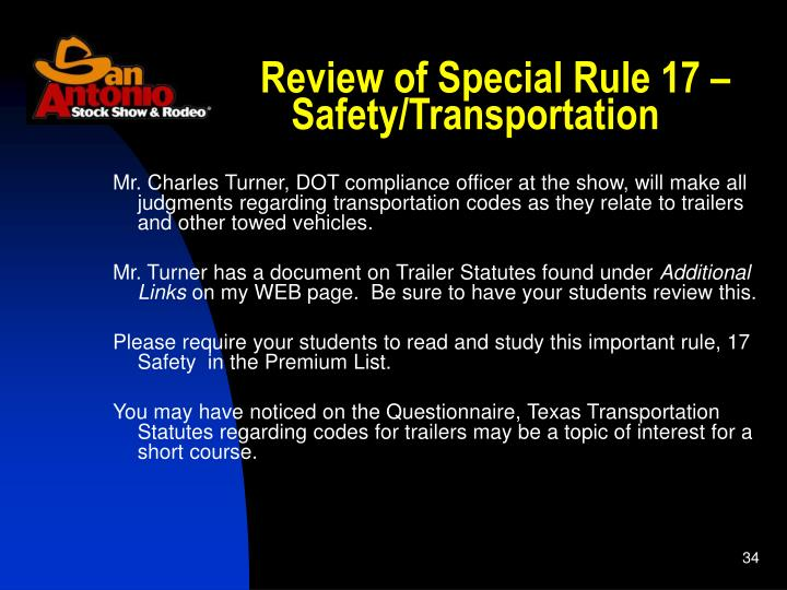 Review of Special Rule 17 – Safety/Transportation