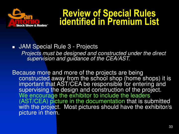 Review of Special Rules identified in Premium List