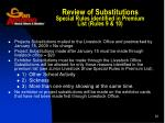review of substitutions special rules identified in premium list rules 9 10