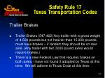 safety rule 17 texas transportation codes