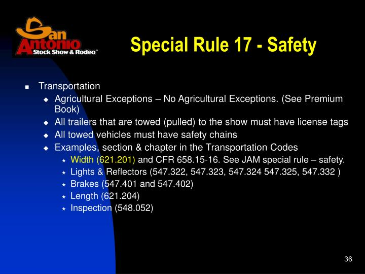 Special Rule 17 - Safety