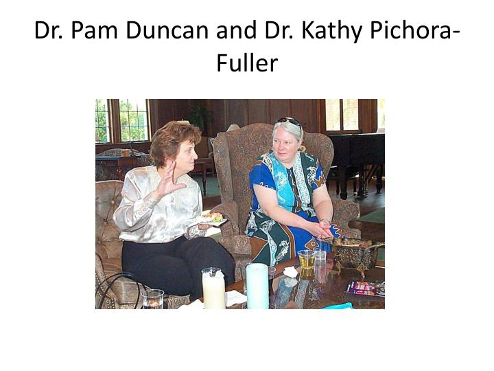 Dr. Pam Duncan and Dr. Kathy