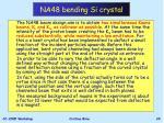na48 bending si crystal