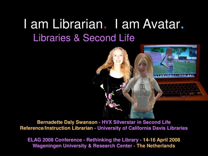 I am librarian i am avatar