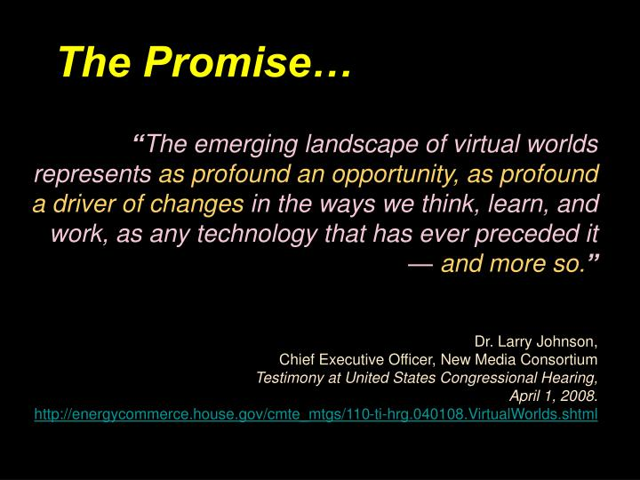The Promise…