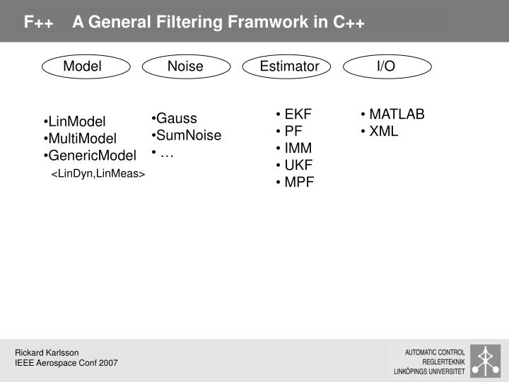 F++    A General Filtering Framwork in C++