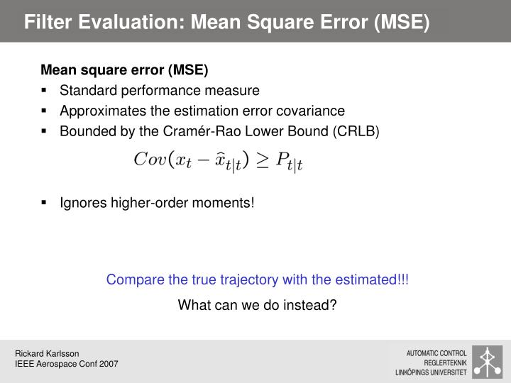 Filter Evaluation: Mean Square Error (MSE)