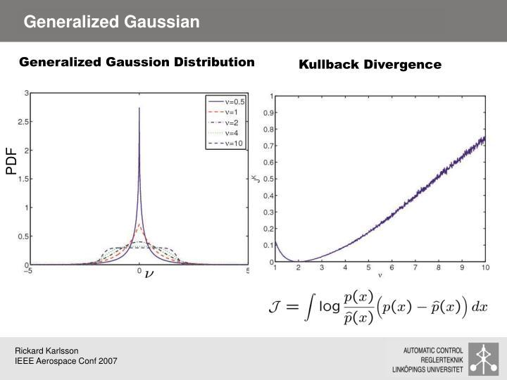 Generalized Gaussian