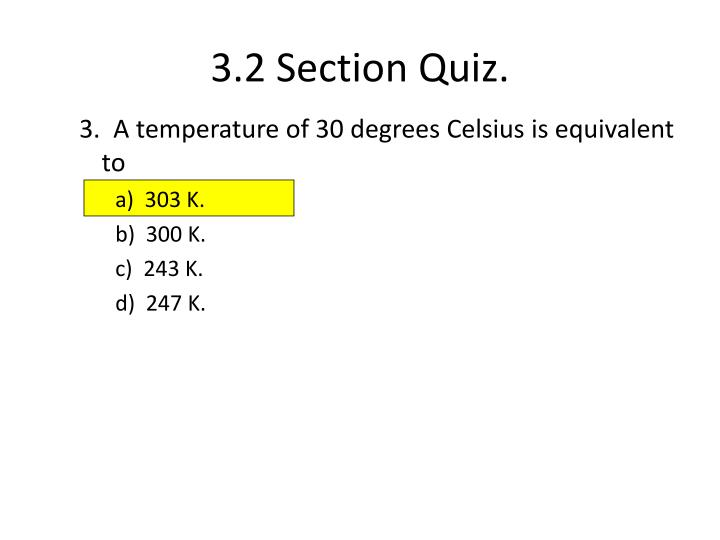 3.2 Section Quiz.