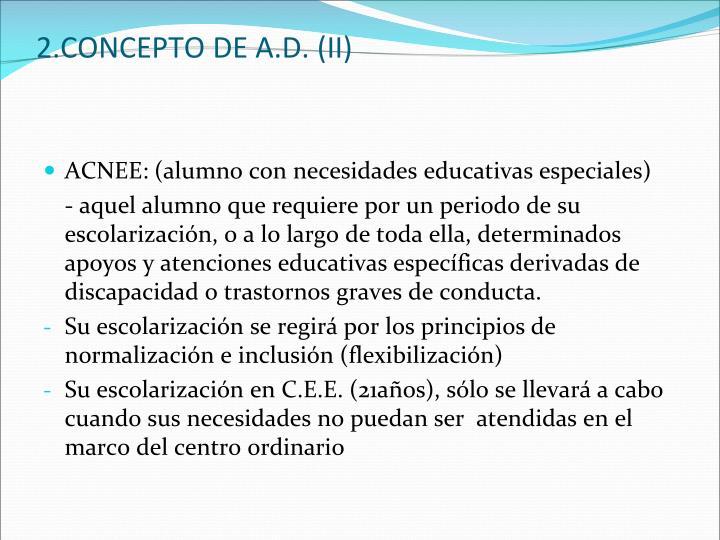 2.CONCEPTO DE A.D. (II)
