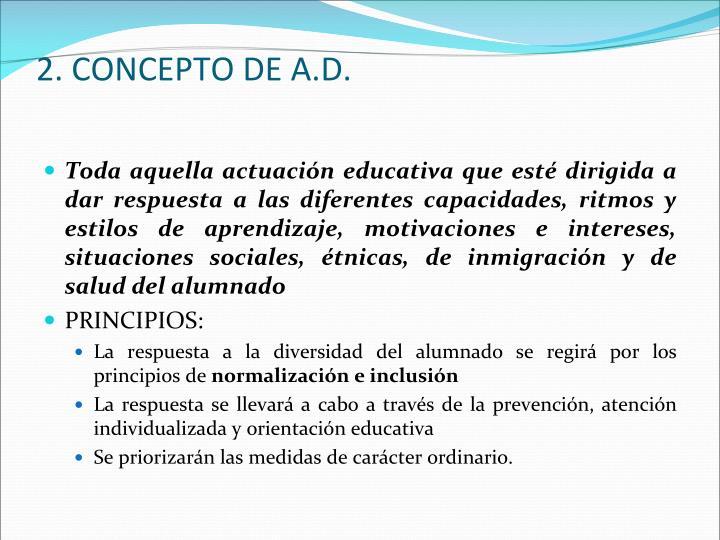 2. CONCEPTO DE A.D.