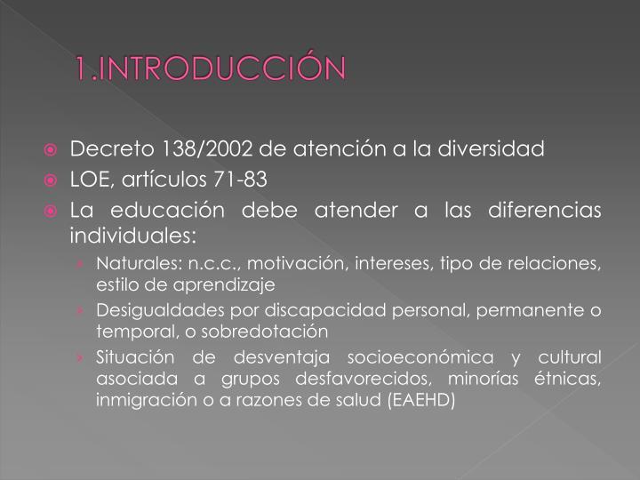 Decreto 138/2002 de atención a la diversidad