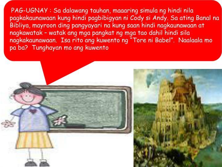 PAG-UGNAY : Sa dalawang tauhan, maaaring simula ng hindi nila