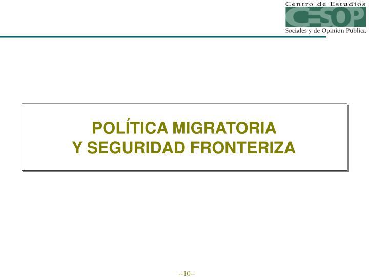 POLÍTICA MIGRATORIA