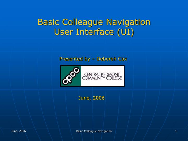 Basic Colleague Navigation