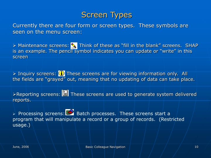 Screen Types
