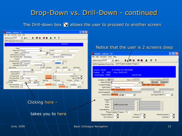 Drop-Down vs. Drill-Down - continued