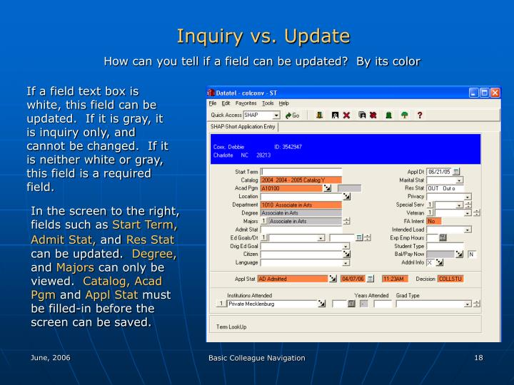 Inquiry vs. Update