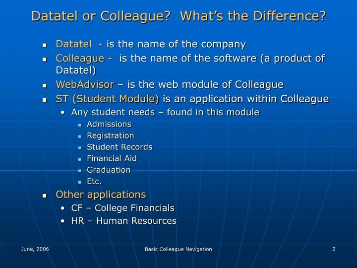 Datatel or Colleague?  What's the Difference?