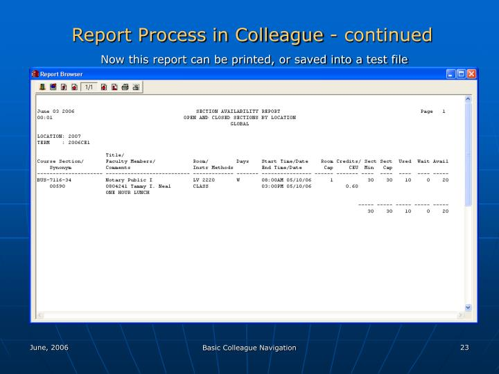 Report Process in Colleague - continued