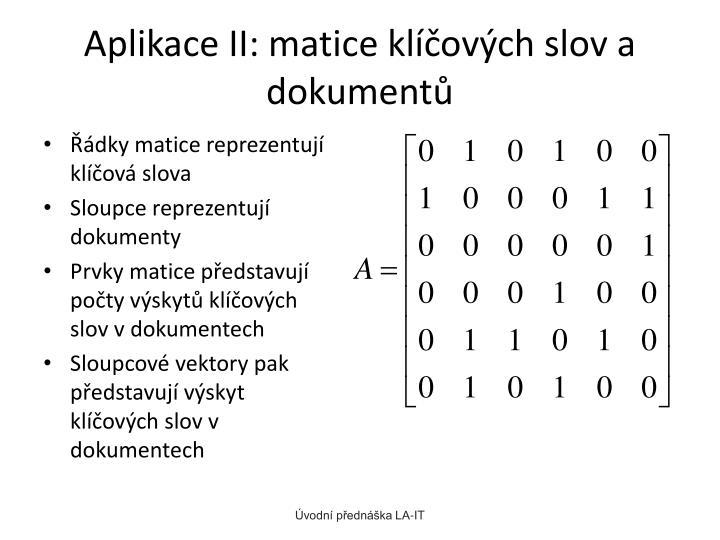 Aplikace II: matice klíčových slov a dokumentů