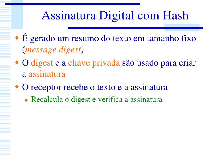 Assinatura Digital com Hash