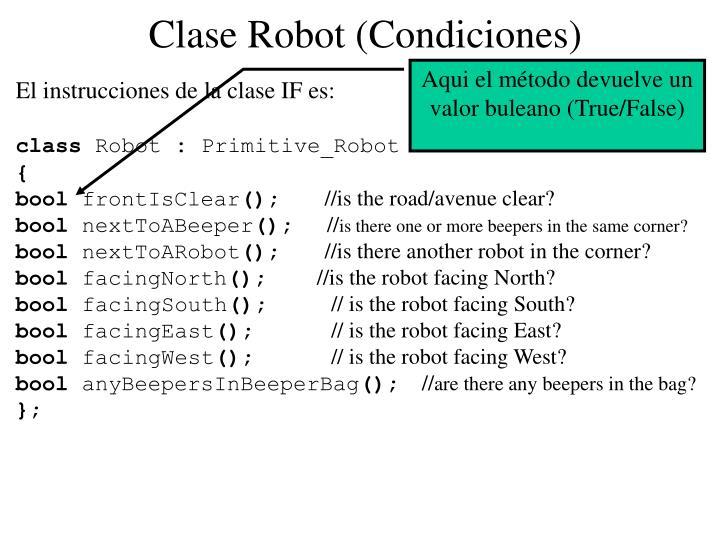 Clase Robot (Condiciones)